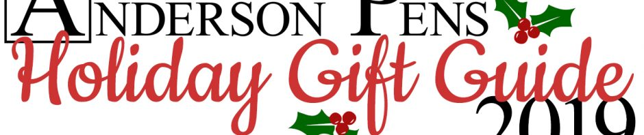 Anderson Pens Holiday Gift Guide 2019