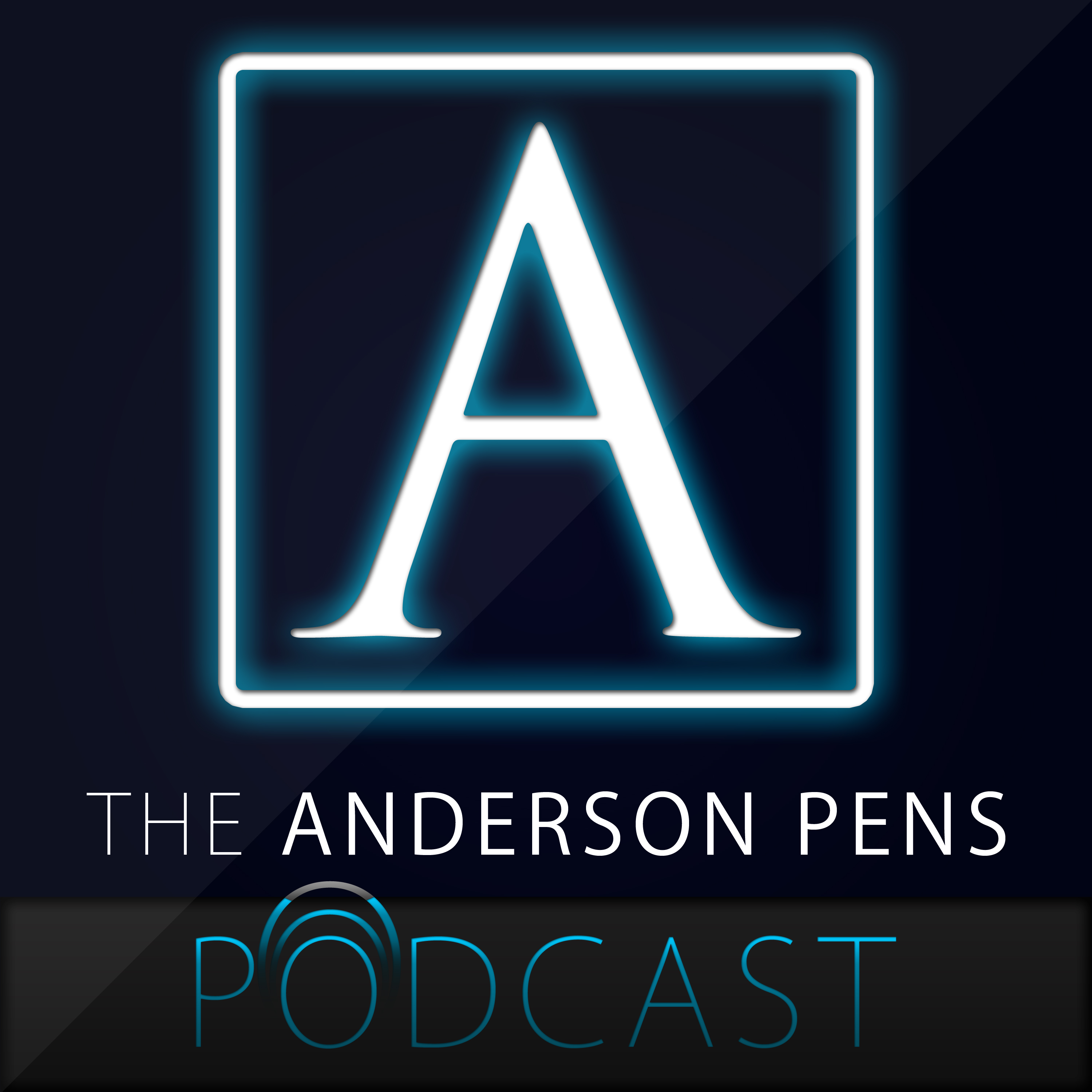Anderson Pens Podcast